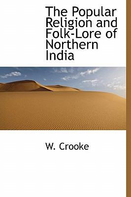 Paperback The Popular Religion and Folk-Lore of Northern Indi Book
