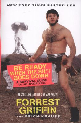 Be Ready When The Sh T Goes Down A Book By Erich Krauss border=