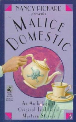 Malice Domestic 3 - Book #3 of the Malice Domestic