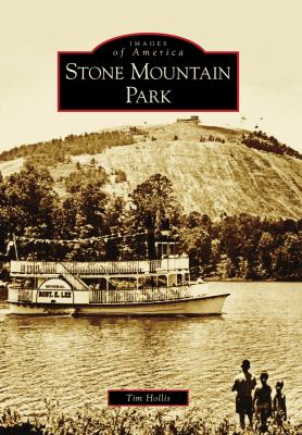 Stone Mountain Park - Book  of the Images of America: Georgia