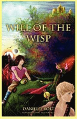 Will of the Wisp - Danielle Marie Bolt