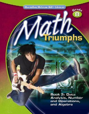 Math Triumphs, Grade 8, Student Study    book by McGraw-Hill Education