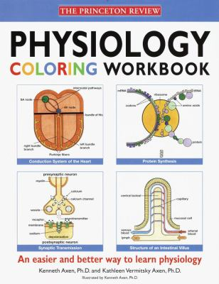 Physiology Coloring Workbook by Kenneth Axen