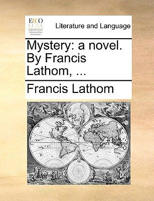 Paperback Mystery : A novel. by Francis Lathom, ... Book