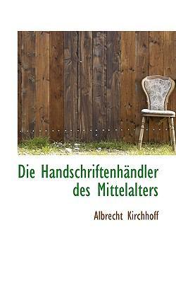 Paperback Die Handschriftenhsndler des Mittelalters Book