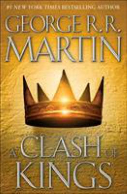 A Clash of Kings - Book #2 of the A Song of Ice and Fire #0