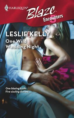 One wild wedding night book by leslie kelly one wild wedding night getaway runaway three way no way out all the way junglespirit Gallery