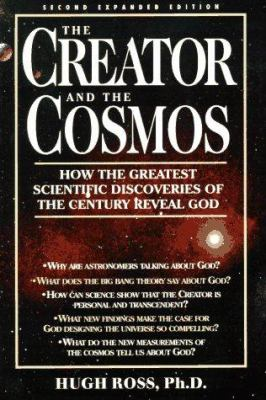 Paperback Creator and the Cosmos : An Astrophysicist Reconciles Science and Scripture Book