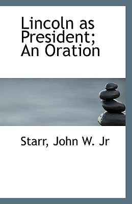 Paperback Lincoln As President; an Oration Book