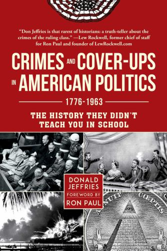Hardcover Crimes and Cover-Ups in American Politics : 1776-1963 Book