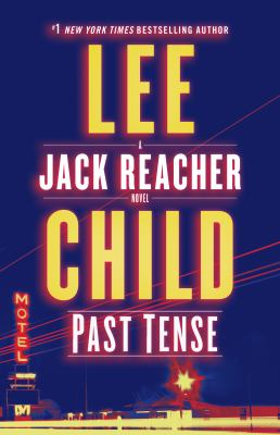 Past Tense - Book #23 of the Jack Reacher