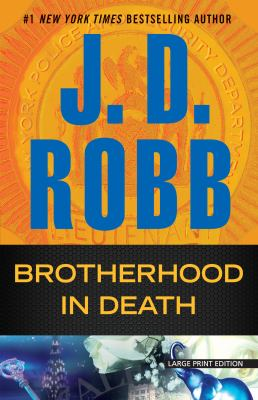 Paperback Brotherhood in Death [Large Print] Book