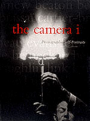 The Camera I : Photographic Self-Portraits from the Audrey and Sidney Irmas Collection - Robert A. Sobieszek