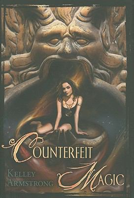Counterfeit Magic - Book #10.4 of the Otherworld Stories
