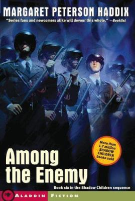 Among the Enemy - Book #6 of the Shadow Children