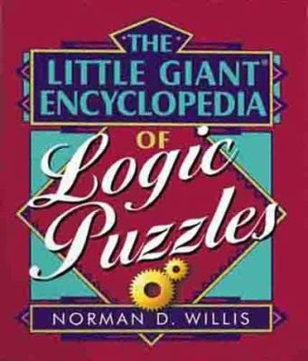 The Little Giant Encyclopedia Of Logic Book By Norman D Willis