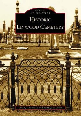 Historic Linwood Cemetery - Book  of the Images of America: Georgia