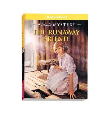 The Runaway Friend A Kirsten Mystery Book By Kathleen Ernst