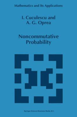 Noncommutative Probability - I. Cuculescu; A. G. Oprea