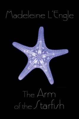 The Arm of the Starfish - Book #5 of the Kairos