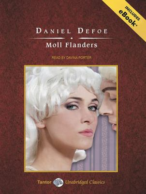 Moll Flanders (Tantor Unabridged Classics) - Defoe, Daniel