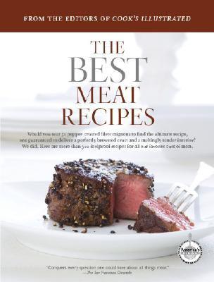 The Best Meat Recipes (Best Recipe Classics Paperback) - Book  of the Best Recipe