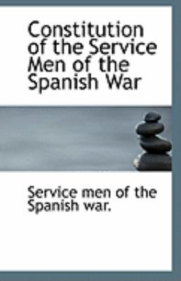 Paperback Constitution of the Service Men of the Spanish War Book