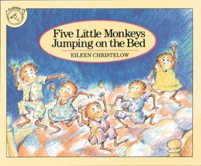 Five Little Monkeys Jumping on the Bed - Eileen Christelow