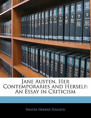 Paperback Jane Austen, Her Contemporaries and Herself : An Essay in Criticism Book