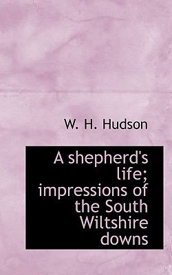Paperback A Shepherd's Life; Impressions of the South Wiltshire Downs Book
