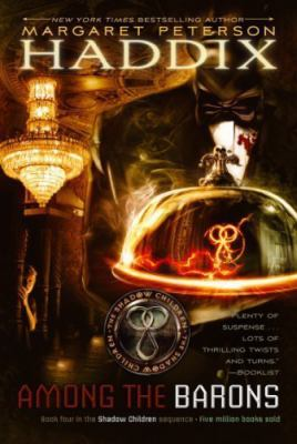 Among the Barons - Book #4 of the Shadow Children