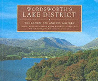 Paperback Wordsworth's Lake District: The Landscape and Its Writers (Countryside) Book