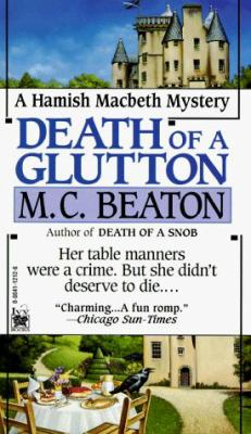 Death of a Glutton (Hamish Macbeth Mysteries, N... 0804112126 Book Cover