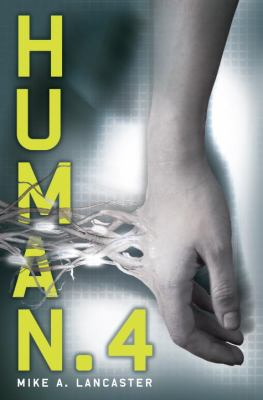 Human. 4 - Mike A. Lancaster