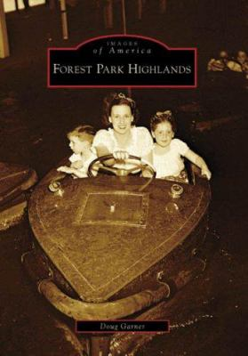 Forest Park Highlands - Doug Garner