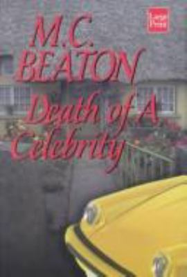 Death of a Celebrity (Hamish Macbeth Mysteries,... [Large Print] 1587241528 Book Cover