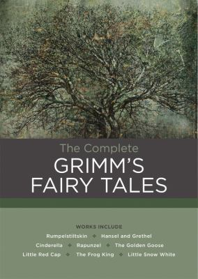 The Complete Grimm's Fairy Tales 0785834222 Book Cover