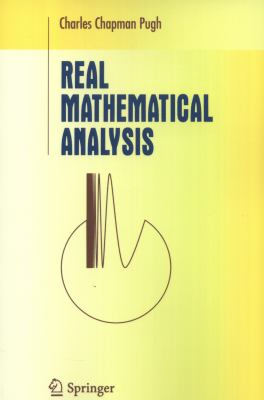 Real Mathematical Analysis book by Charles Chapman Pugh