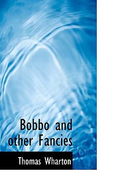 Paperback Bobbo and Other Fancies Book