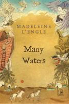 Many Waters - Book #4 of the Time Quintet