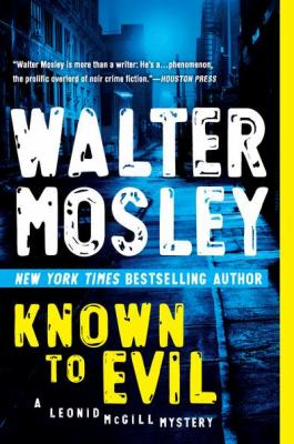 Known to Evil - Book #2 of the Leonid McGill