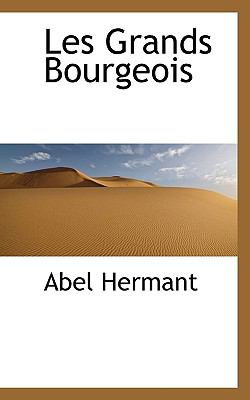 Paperback Les Grands Bourgeois Book