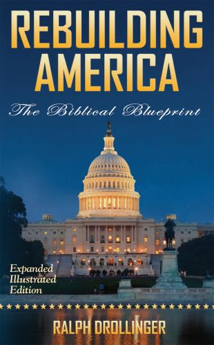 Rebuilding america the biblical book by ralph drollinger rebuilding america the biblical blueprint malvernweather Image collections