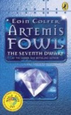 Artemis Fowl: The Seventh Dwarf - Book #1.5 of the Artemis Fowl