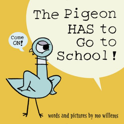 Hardcover The Pigeon HAS to Go to School! Book