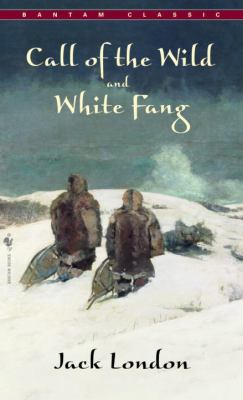 Call of the Wild, White Fang B002A78NU0 Book Cover