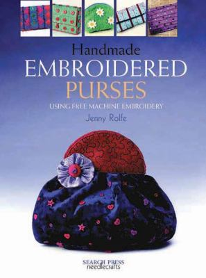 Handmade Embroidered Purses : Using Free Machine Embroidery (1844481743 5227071) photo