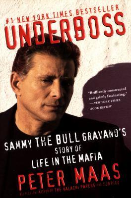 Paperback Underboss : Sammy the Bull Gravano's Story of Life in the Mafia Book