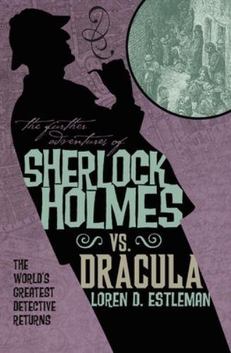 Sherlock vs. Dracula 1781161429 Book Cover