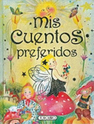 Mis Cuentos Preferidos - Susaeta Publishing, Inc., Staff; equipo Todolibro; Equipo Todolibro